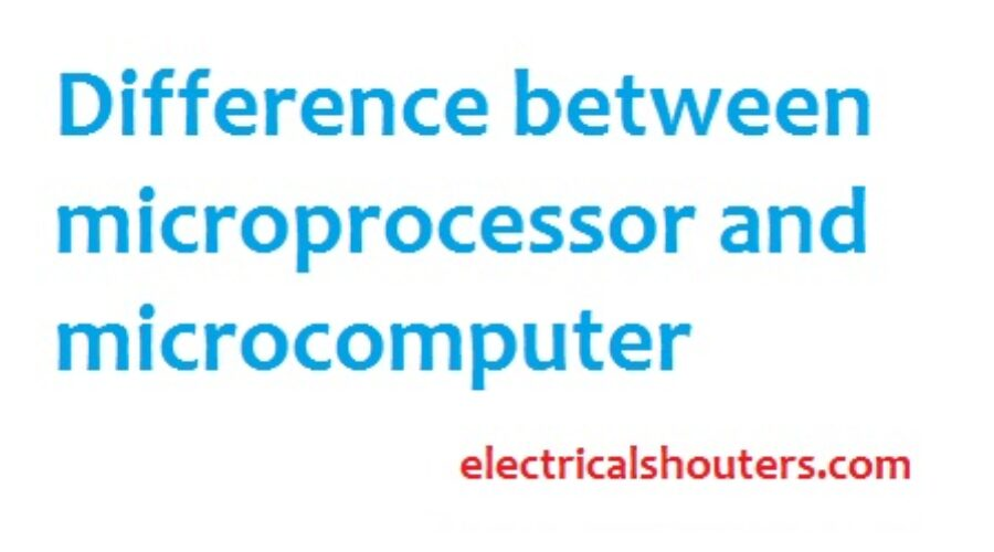 Difference between microprocessor and microcomputer