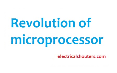 Revolution of microprocessor